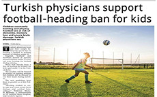 Turkish Physicians Support Football – Heading Ban For Kids